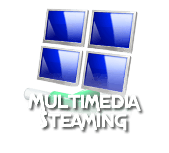 MULTIMEDIA STEAMING